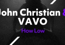 John Christian Vavo How Low