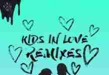 Kygo Kids In Love Remix EP