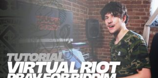 Virtual Riot Pray For Riddim Tutorial Disciple Records