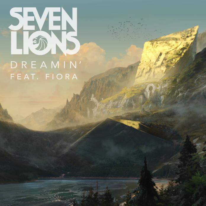 Seven Lions Dreamin' Fiora Ophelia