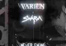 Varien Swarm Never Ending