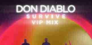 Don Diablo Emeli Sande Gucci Mane Survive VIP Mix