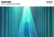 Quintino Can't Bring Me Down Spinnin' Records