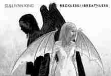 Sullivan King Reckless Breathless Kannibalen Records