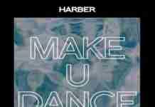 HARBER Make U Dance