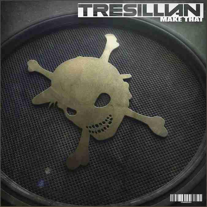 TRESILLIAN Make That