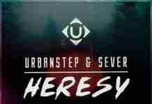 Urbanstep Sever Hersy Thrillogy Remix