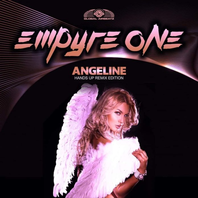 Empyre One Angeline Hands Up Remix GlobalAirbeatz