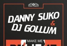 Danny Suko DJ Gollum Make Me Believe Global Airbeatz